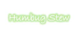 Humbug Stew